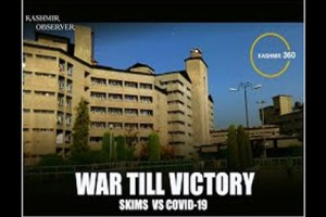 War Till Victory: SKIMS Vs Covid-19