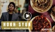 HOKH SYUN; Winter Speciality of Kashmir