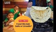 Food We Eat: Safe or Unsafe?