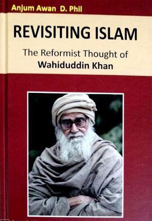 The life and work of Maulana Wahiduddin Khan