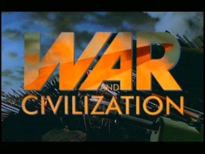 War is Civilisation