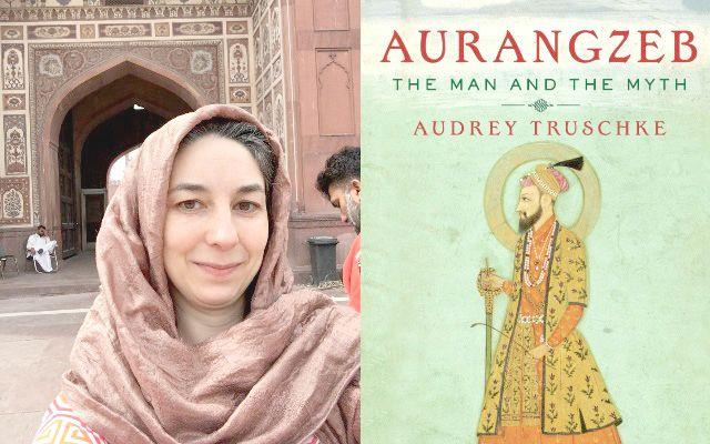 Book Review: Audrey Truschke's Portrait of Aurangzeb