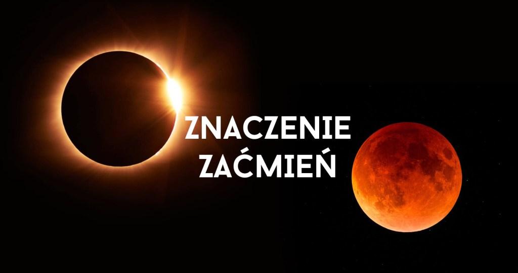 astrokalendarz_znaczenie_zacmien_2
