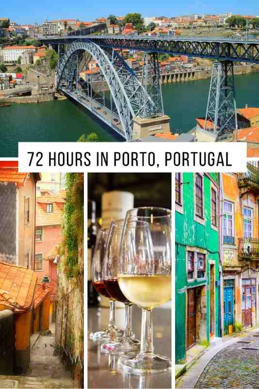 72 hours in Porto Portugal