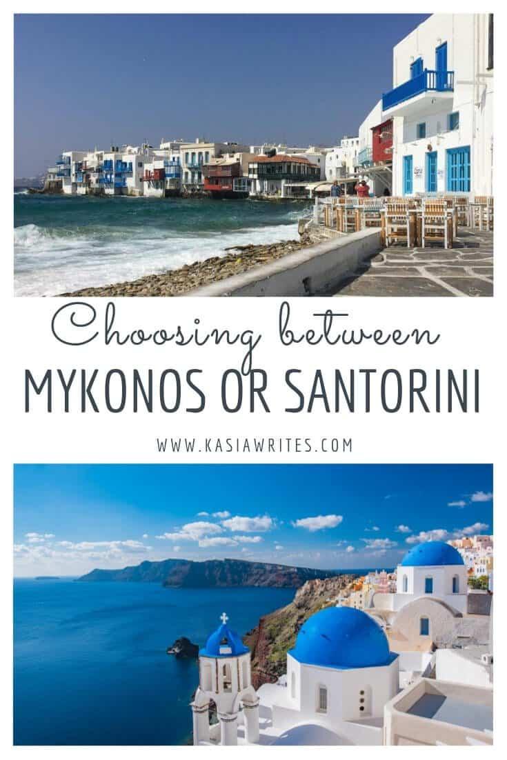 Mykonos or Santorini