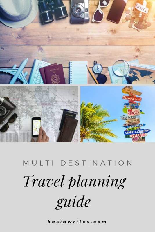 Multi-destination travel planning made easy | kasiawrites