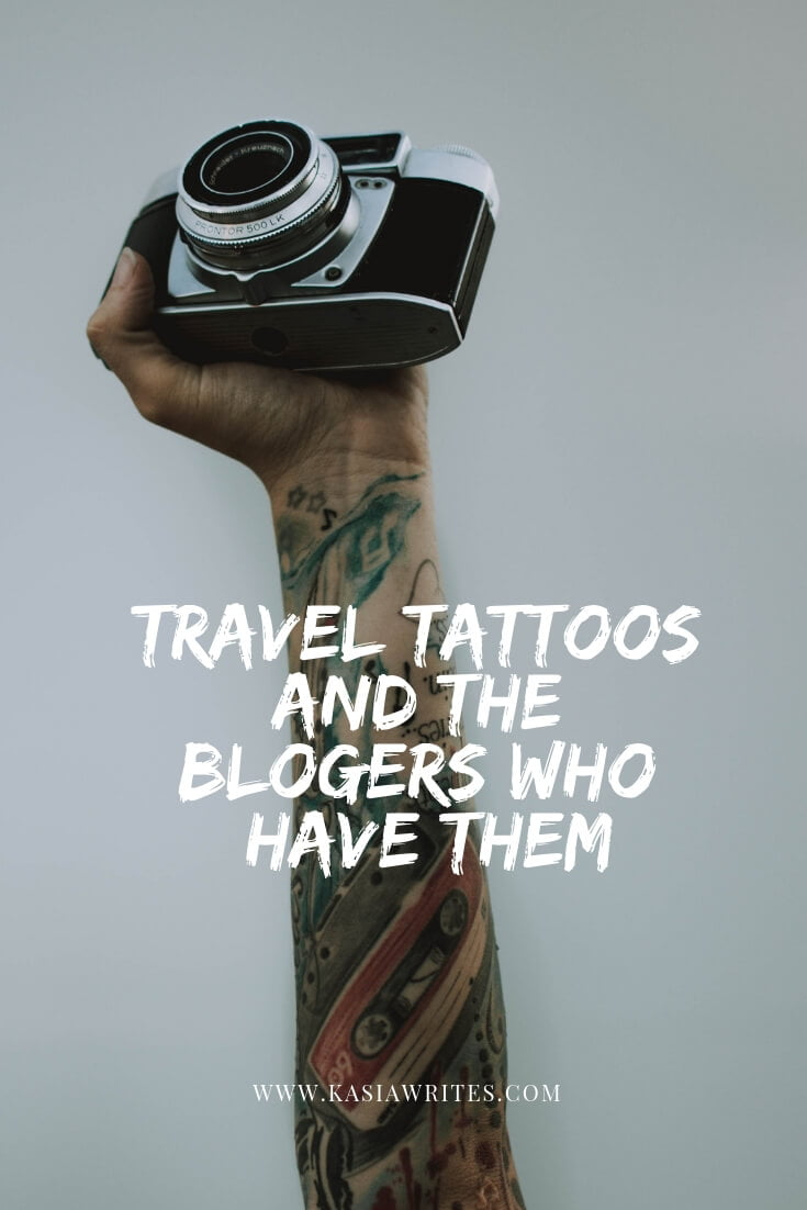 As travel has become a larger part of my life, I decided to get more ink as it felt right. Having two travel tattoos under my belt, I wondered what inspired other bloggers to get them. Therefore, I went ahead and asked them. Here is what they came back with.