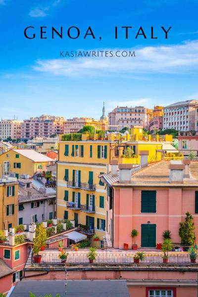 9 exciting reasons to add Genoa to your Italian itinerary   kasiawrites