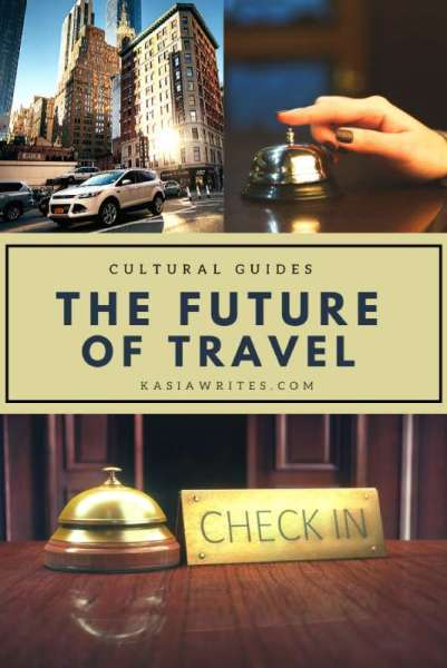 The tourism conundrum and the uncertain future of travel   kasiawrites cultural travel