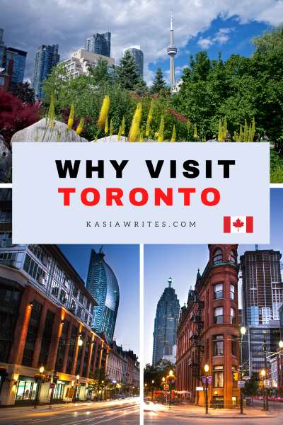 Travel to Toronto: ultimate guide for planning your visit | kasiawrites cultural travel