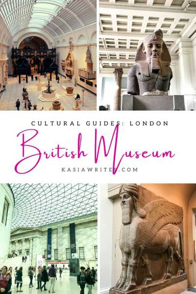 A visit to the British Museum in London | kasiawrites