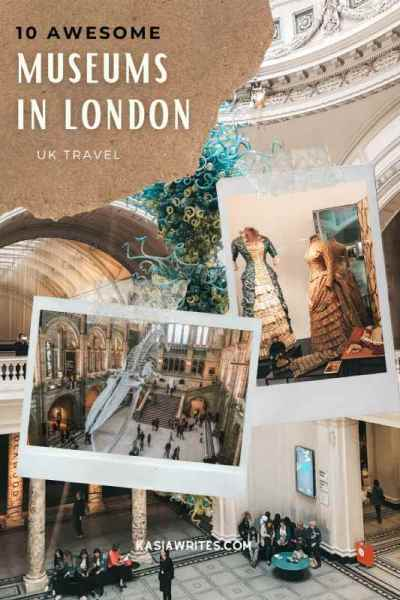 10 Fascinating museums in London not to be missed | kasiawrites cultural travel