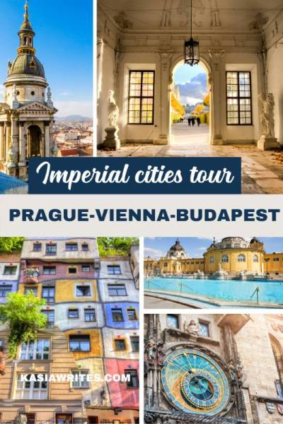 Amazing Imperial Cities tour: Prague-Vienna-Budapest in 10 days | kasiawrites cultural travel