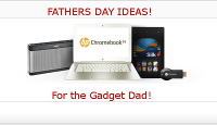 Fathers Day for the Gadget Dad