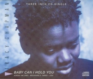 baby-can-i-hold-you-tonight-tracy-chapman