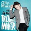 Olly-Murs-feat.-Flo-Rida-Troublemaker