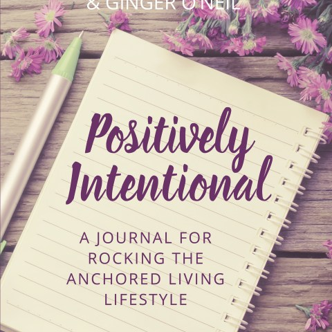 Positively Intentional by Marietta Goldman and Ginger O'Neil