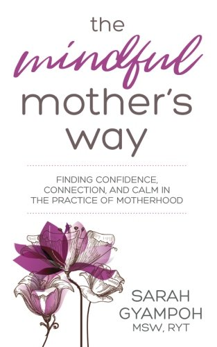 The Mindful Mother's Way