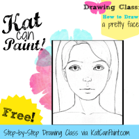 Free Drawing and Painting Workshop! Introducing my How to Draw and Paint a Pretty Face series.