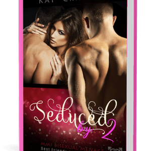 Seduced by 2, by Kat Crimson (Best Friends to Lovers, Volume 1)
