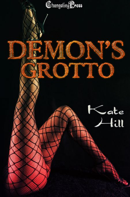 Excerpt from Demon's Grotto by Kate Hill