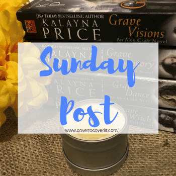 Sunday Post #8: I May or May Not Have Broken Myself