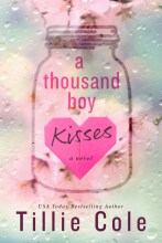 A Thousand Boy Kisses by Tillie Cole on Cover to Cover Book and Blogging Blog by Kat Snarkf Top Nine Friends to Lovers Romances