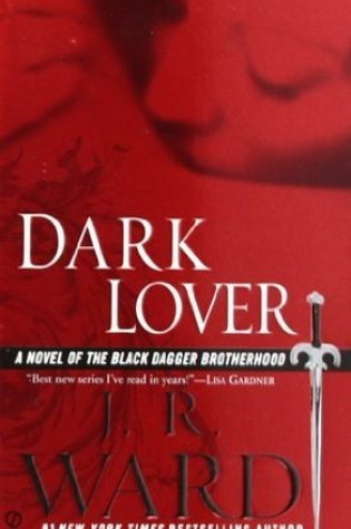 Review: Dark Lover by JR Ward