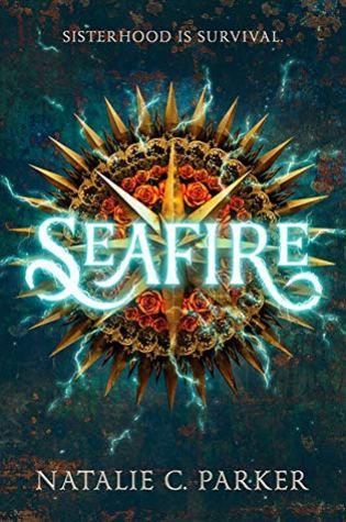 Review: Seafire by Natalie C. Parker