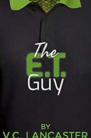 Review: The ET Guy by VC Lancaster