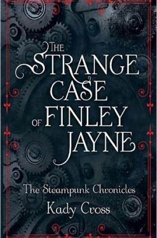 Review: The Strange Case of Finley Jayne by Kady Cross