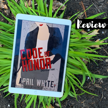 ARC Review: Code of Honor by April White