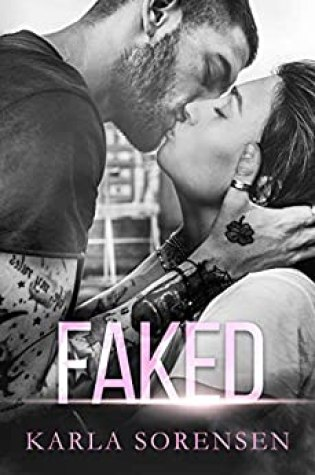 ARC Review: Faked by Karla Sorensen