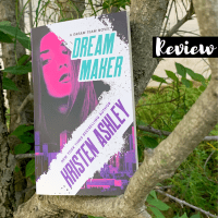 ARC Review: Dream Maker by Kristen Ashley