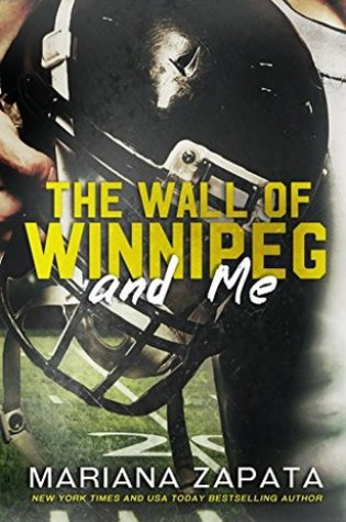 Review: The Wall of Winnipeg and Me by Mariana Zapata