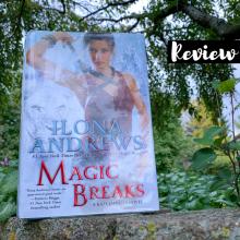 Magic Breaks by Ilona Andrews Kate Daniels