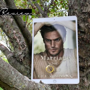 Review: Marriage for One by Ella Maise