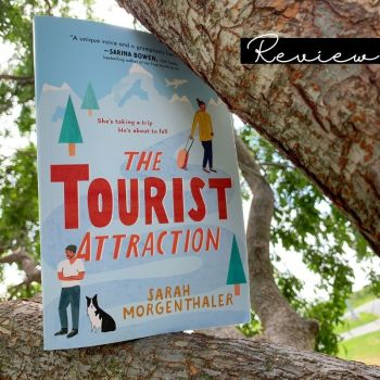 Review: The Tourist Attraction by Sarah Morganthaler