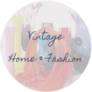 Vintage Home and Fashion