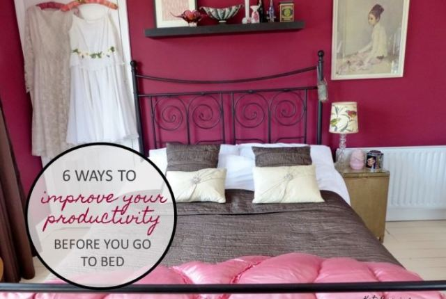 6 ways to improve your productivity before you go to bed by Kate Beavis.com (vintage bedroom image)