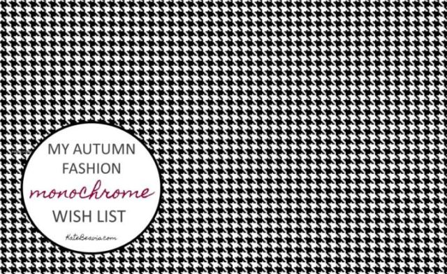 My autumn fashion monochrome wish list by Kate Beavis.com