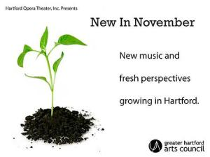 Mike von der Nahmer and I have a piece in the Hartford Opera Theater's New in November Festival! Check out their website for tickets!