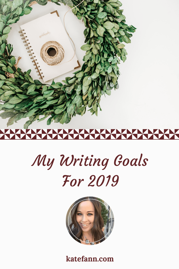My Writing Goals For 2019