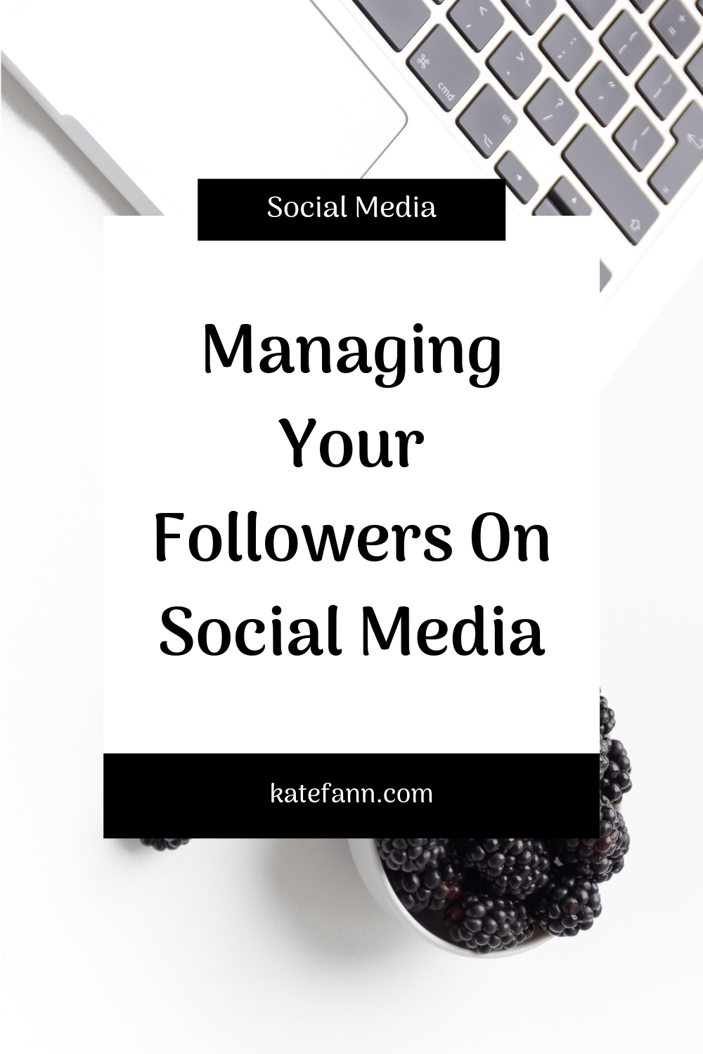 Managing Your Followers On Social Media