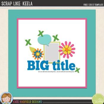 FREE Digital Scrapbooking template | Scrap Like Keela