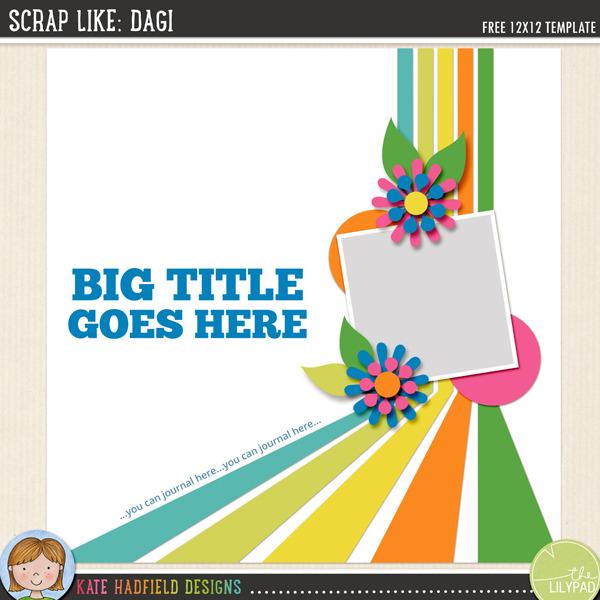 """Scrap Like Dagi"" FREE digital scrapbooking template / scrapbook sketch from Kate Hadfield Designs"