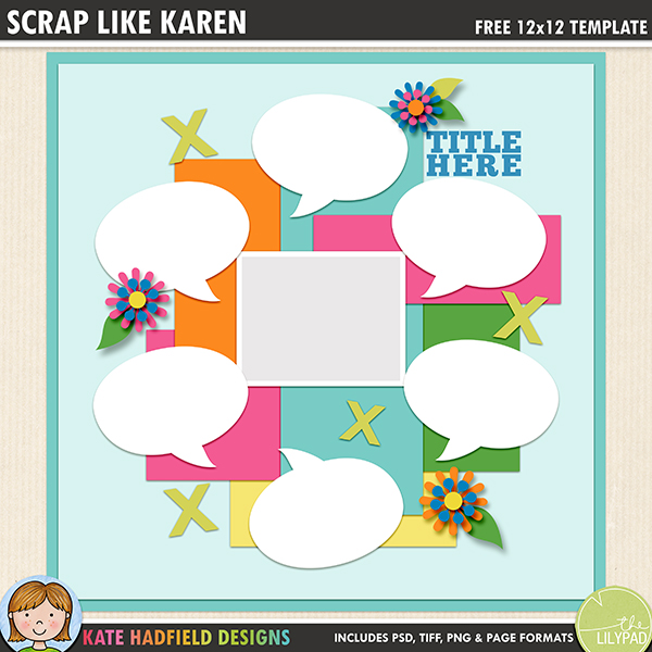 Free digital scrapbooking template / scrapbook sketch from Kate Hadfield Designs! This template is perfect for recording funny conversations or for interview scrapbook pages with all the speech bubbles! Free download contains PSD, TIFF, PNG and .PAGE file formats.