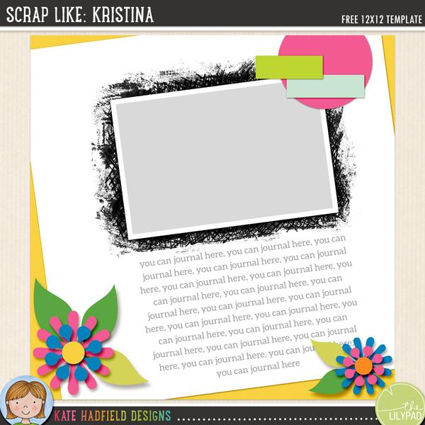 """Scrap Like: Kristina"" FREE digital scrapbooking template / scrapbook sketch from Kate Hadfield Designs!"