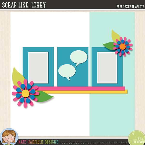 """Scrap Like Lorry"" FREE digital scrapbooking template / scrapbook sketch from Kate Hadfield Designs!"