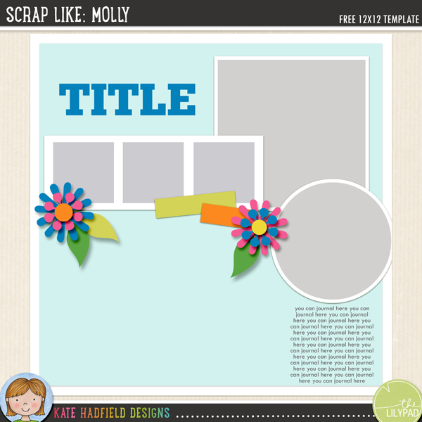 """Scrap Like Molly"" FREE digital scrapbooking template / scrapbook sketch from Kate Hadfield Designs!"